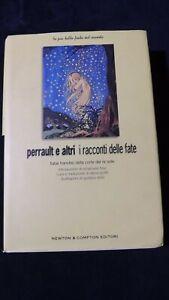 Perrault e altri: I racconti delle fate Fiabe francesi alla corte del Re Sole