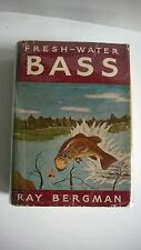 Fresh Water Bass Bergman 1942 1st Edition Dust Cover