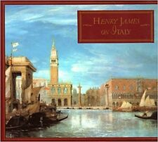 Henry James on Italy by Henry James (1988, Hardcover)