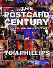 The Postcard Century: 2000 Cards and Their Messages Phillips, Tom  EXCELLENT  F3