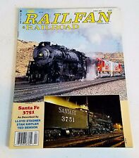 Railfan & Railroad Magazine April 1992 Restoration of Santa Fe 4-8-4 #3751