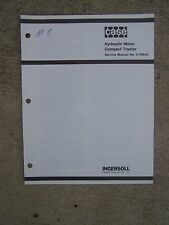 1980s Case Compact Tractor Hydraulic Motor Service Manual 999642 MORE IN STORE V