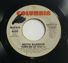"Keith Barrow Turn Me Up (Part 1) Promo 45 rpm 7"" Vinyl Record 1978 Columbia VG"