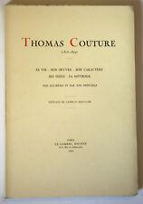 THOMAS COUTURE Sa vie, son oeuvre Par lui-même LE GARREC 1932 Numéroté 66/550