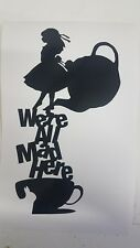 Alice In Wonderland Sticker Alice We're All Mad Here