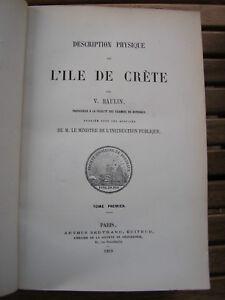 V. Raulin : Description physique de l'île de CRETE 1869