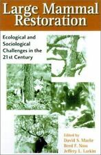 Large Mammal Restoration: Ecological And Sociological Challenges In The 21st Cen