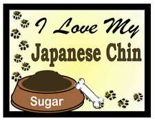 JAPANESE CHIN PERSONALIZED I Love My Japanese Chin MAGNET