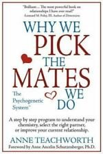 Psychogenetics: Why We Pick the Mates We Do : A Step by Step Program to Select …