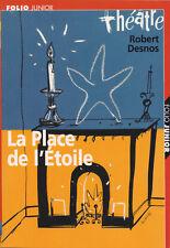 ROBERT DESNOS - LA PLACE DE L'ETOILE   - FOLIO JUNIOR