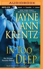 Arcane Society: In Too Deep 10 by Jayne Ann Krentz (2015, MP3 CD, Unabridged)