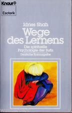"""Idries Shah - """" Wege des LERNENS - Die spirituelle Psychologie der SUFIS """" - tb"""