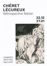 Superbe annonce CHERET et LECUREUX - Retrospective RAHAN- Galerie Huberty Breyne
