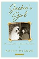 Jackies Girl: My Life with the Kennedy Family