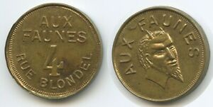 """T168 - French Brothel """"Aux Faunes"""" Token 4 Rue Blondel Token Coinage"""