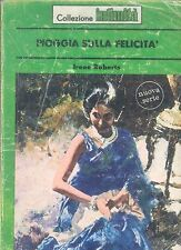 PIOGGIA SULLA FELICITA' - IRENE ROBERTS - INTIMITA' N° 188