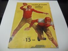 1939 OFFICIAL NCAA COLLEGE FOOTBALL PROGRAM COLLEGE OF PACIFIC VS. LOYOLA OF LA