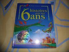 """LIVRE """"HISTOIRE POUR MES 6 ANS"""" -  EDITIONS FLEURUS - 2004"""