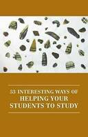 53 Interesting Ways Of Helping Your Students To Study, Brand New, Free P&P in...