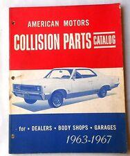 1963 - 1967 AMC COLLISION PARTS CATALOG MANUAL ORIGINAL MARLIN REBEL MORE