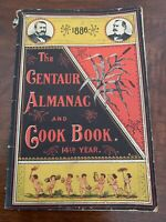 The Gentaur Almanac 1886 And Cook Book Vintage 14th Year RARE COOL BOOK