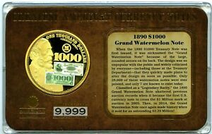 1890 $1,000 GRAND WATERMELON NOTE COMMEMORATIVE COIN TRIBUTE PROOF VALUE $99.95