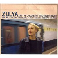 ZULYA AND THE CHILDREN OF THE UNDERGROUND - THE WALTZ OF EMPTINESS  CD NEU