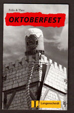 Oktoberfest Level 1 by Felix and Theo (1995, Paperback)