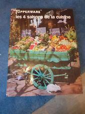 ancien livre tupperware les 4 saisons de la cuisine 1978 vintage