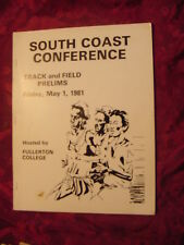 South Coast Conference Fullerton College Track Field Prelims May 1 1981 PROGRAM