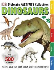 Ultimate Factivity Collection Dinosaurs Dk 500 Stickers Create Learn Draw Fun