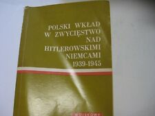 IN POLISH Polski wklad w zwyciestwo nad hitlerowskimi