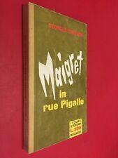Georges SIMENON - MAIGRET IN RUE PIGALLE i Romanzi n.185 (1° Ed 1962) Libro