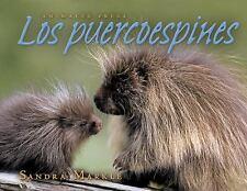 Los Puercoespines (Animales Presa / Animal Prey) (Spanish Edition) by Markle, S
