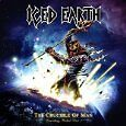 Iced Earth - The Crucible Of Man - 24HR POST