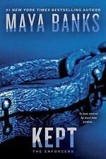 The Enforcers: Kept 3 by Maya Banks (2016, Paperback)