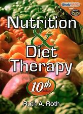 Nutrition and Diet Therapy by Ruth A. Roth (2010, Paperback) 10th Edition