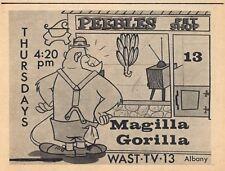 1964 WAST TV CARTOON AD~MAGILLA GORILLA @ PEEBLES PET SHOP~ALBANY,NEW YORK
