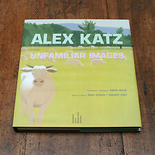 ALEX KATZ UNFAMILIAR IMAGES - Libro Monograph Cotemporary Art Book Painting 2002