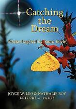 Catching the Dream by Nathalie Roy and Joyce W. Leo (2011, Paperback)