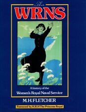 WRNS: A History of the Women's Royal Naval Service