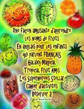 Une Façon Amusante d'apprendre les Noms de Fruits en Anglais Pour les Enfants...