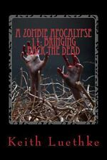 A Zombie Apocalypse 11: Bringing Back the Dead (2014, Paperback)