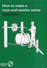 How to Make a Rope and Washer Pump, Hydraulics,Manufacturing,Technology & Indust