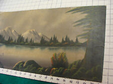 Vintage art: early PAINTING of LAKE, MOUNTAINS, ETC, some wear