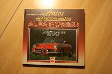 Alfa Romeo Guilietta&Giulia 750 101 105 Autos die Geschichte machten Dirk Conrad