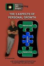 NEW The 3 Aspects of Personal Growth by Mr Kevin L. Porter