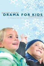 Quick Start Drama for Kids: Christmas: No Rehearsal Bible Skits for Classroom or