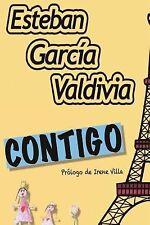 Contigo : Conecta con el niño Que Hay en Ti by Esteban Valdivia (2014,...
