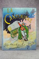 LA CANTINIERE. FRANCE, SON HISTOIRE PAR GEORGES MONTORGUEIL, IMAGEE PAR JOB